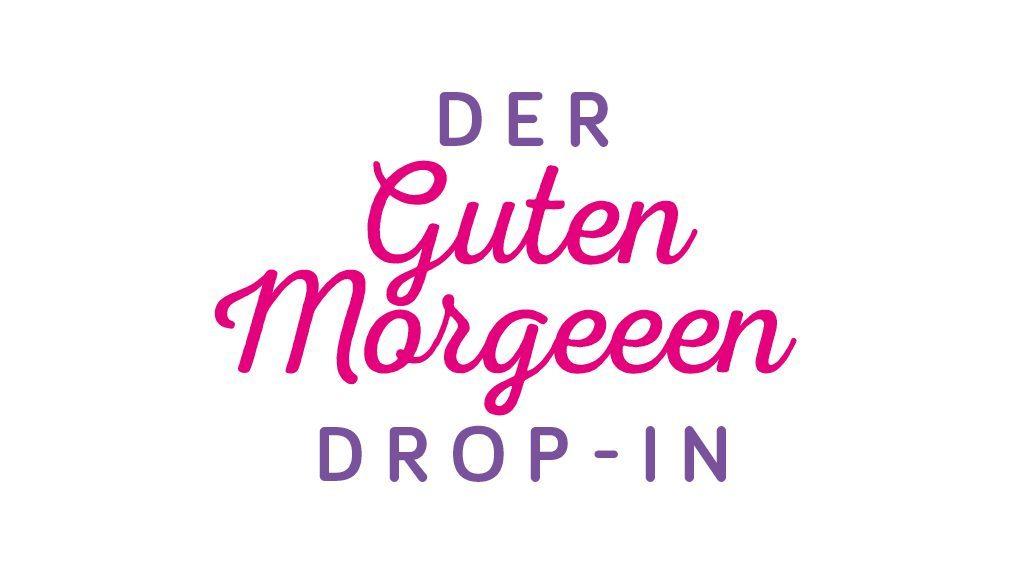 guten-morgeeen-dropin